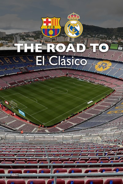 THE ROAD TO El Clásico