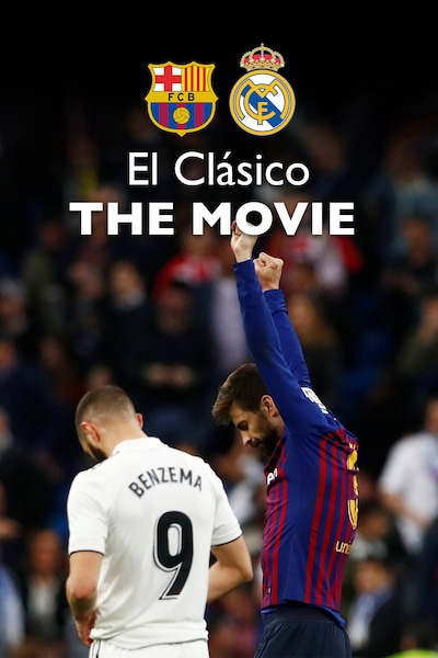 El Clásico THE MOVIE