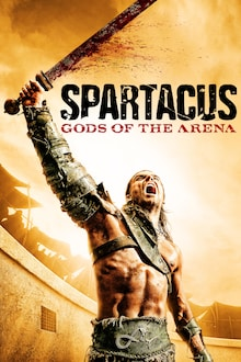 Spartacus: Gods of the Arena (S0)